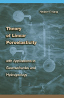 Theory of Linear Poroelasticity with Applications to Geomechanics and Hydrogeology