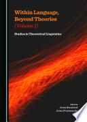 Within Language Beyond Theories Volume I