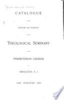 Catalogue Of The Theological Seminary Of The Presbyterian Church In The U S A At Princeton N J