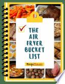 Air Fryer Bucket List