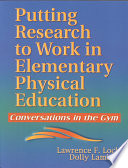 Putting Research To Work In Elementary Physical Education