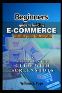 Beginners Guide to Building E commerce Website with WordPress  2020 Edition
