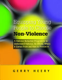 Equipping Young People to Choose Non violence