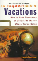 The Cheapskate s Guide to Vacations