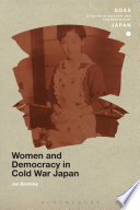 Women And Democracy In Cold War Japan Book PDF