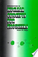 Introduction to Nuclear Concepts for Engineers