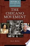 The Chicano Movement  A Historical Exploration of Literature Book