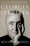 Georgia O Keeffe  A Life