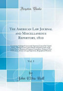 The American Law Journal And Miscellaneous Repertory 1810 Vol 3