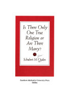 Is There Only One True Religion Or are There Many