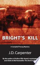 Bright S Kill