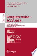 """Computer Vision – ECCV 2018: 15th European Conference, Munich, Germany, September 8-14, 2018, Proceedings, Part VIII"" by Vittorio Ferrari, Martial Hebert, Cristian Sminchisescu, Yair Weiss"