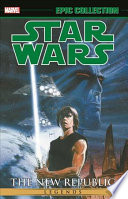 Star Wars Legends Epic Collection: The New Republic