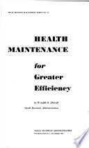 Health Maintenance for Greater Efficiency