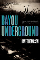 Bayou Underground