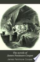 The Novels of James Fenimore Cooper: Satanstoe. The chain-bearer