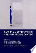 East Asian Art History in a Transnational Context