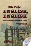 «English, English». Upper Intermediate Plus