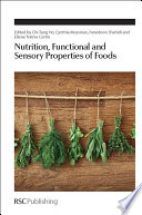 Nutrition  Functional and Sensory Properties of Foods