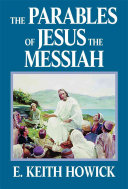 The Parables of Jesus the Messiah