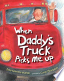 When Daddy's Truck Picks Me Up Jana Novotny Hunter Cover