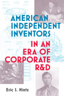 American Independent Inventors in an Era of Corporate R&D Pdf/ePub eBook