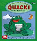 Quacki, the Cheeky Little Frog