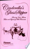 Cinderellas Glass Slipper