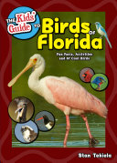 The Kids  Guide to Birds of Florida