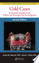 Cold cases : evaluation models with follow-up strategies for investigators