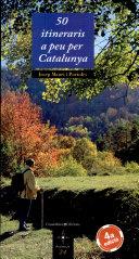 50 itineraris a peu per Catalunya (quarta edició)
