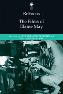 ReFocus  The Films of Elaine May