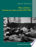 Places of shame   German war crimes in Italy 1943 1945 Book