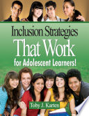 Inclusion Strategies That Work for Adolescent Learners  Book