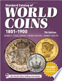 Standard Catalog of World Coins, 1801-1900  : Edition 7