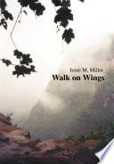 Walk On Wings
