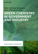 Green Chemistry in Government and Industry Pdf/ePub eBook