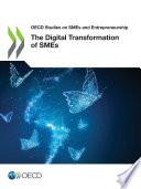 Oecd Studies On Smes And Entrepreneurship The Digital Transformation Of Smes