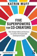 Five Superpowers for Co Creators