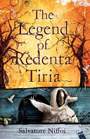 The Legend of Redenta Tiria