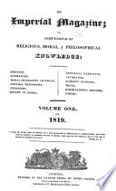 The Imperial Magazine;, And, Monthly Record of Religious, Philosophical, Historical, Biographical, Topographical, and General Knowledge by Samuel Drew PDF