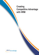 Creating Competitive Advantage with HRM