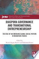 Diaspora Governance and Transnational Entrepreneurship