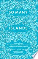 So Many Islands Book