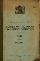 Report of the Indian Coalfields  Committee  1946 Book