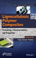 Lignocellulosic Polymer Composites