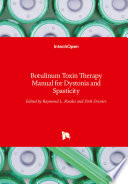 Botulinum Toxin Therapy Manual for Dystonia and Spasticity Book