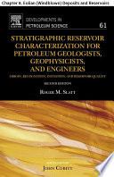 Stratigraphic Reservoir Characterization for Petroleum Geologists  Geophysicists  and Engineers
