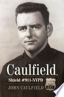 Caulfield  Shield  911 NYPD