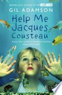 Help Me  Jacques Cousteau